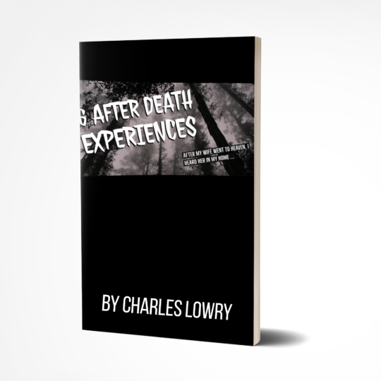 6 After Death Experiences